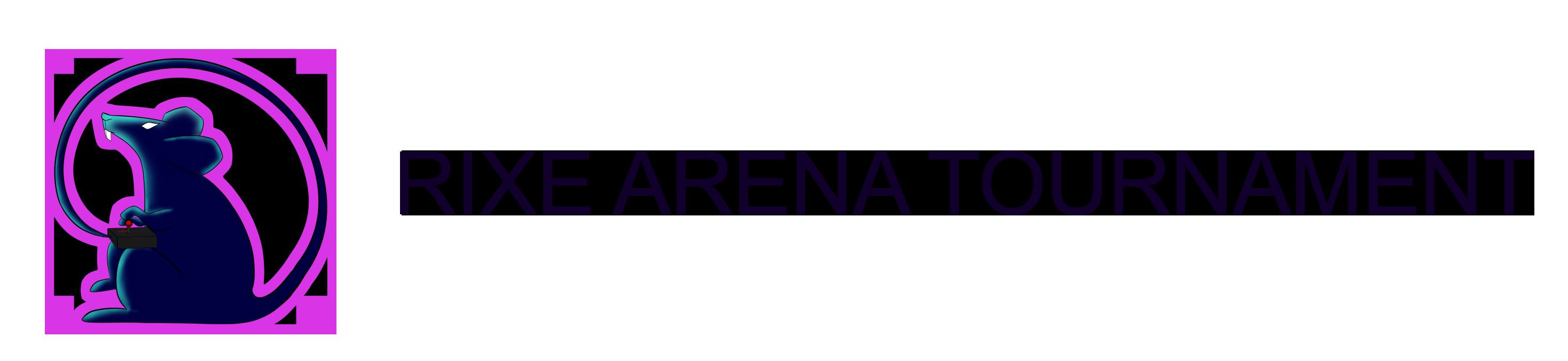 Rixe Arena Tournament